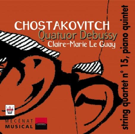 Chostakovitch - Quatuors n°15 Quintette avec piano