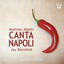 Fuoco E Cenere - Canta Napoli
