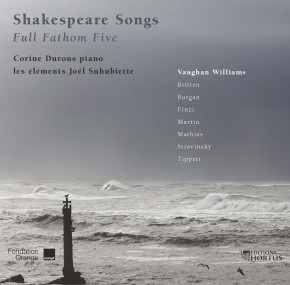 Full Fathom Five & autres Shakespeare Songs