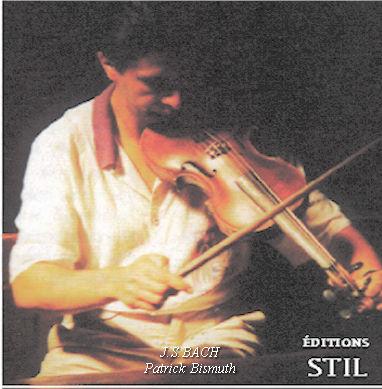 Sonates et Partitas de  Bach par Patrick Bismuth