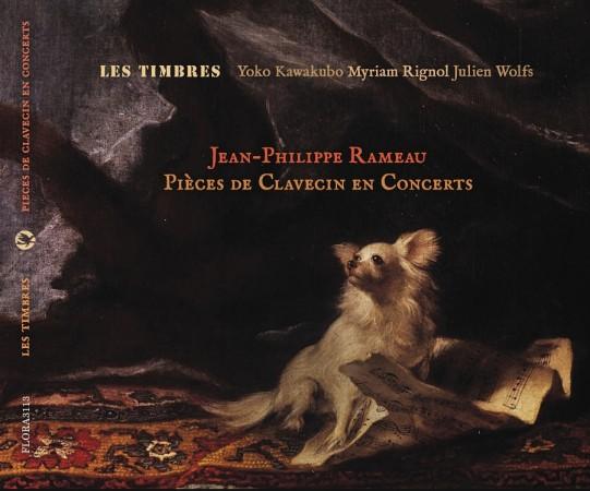 LES TIMBRES - CD Rameau - pièces de clavecin en concerts