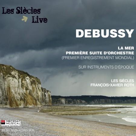 DEBUSSY, Première Suite d'orchestre La Mer