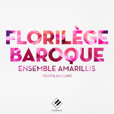Amarillis - Florilege baroque