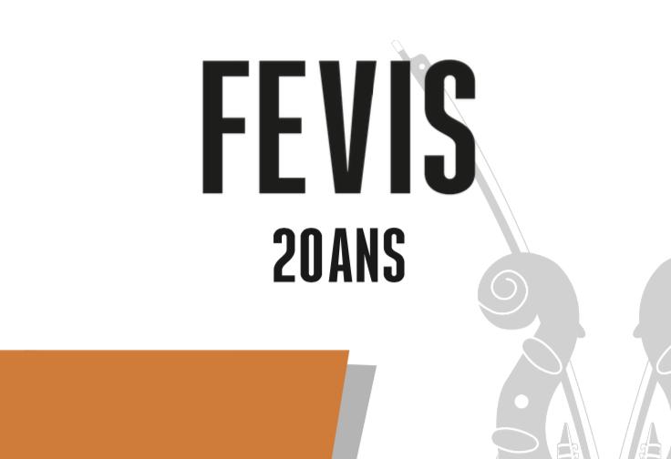 Dossier de Presse 20 ans de la FEVIS